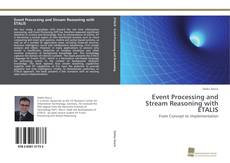 Bookcover of Event Processing and Stream Reasoning with ETALIS