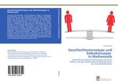 Geschlechtsstereotype und Selbstkonzepte in Mathematik kitap kapağı