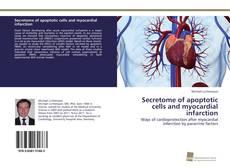Copertina di Secretome of apoptotic cells and myocardial infarction