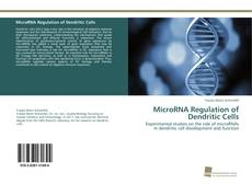 Bookcover of MicroRNA Regulation of Dendritic Cells