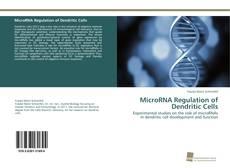 Capa do livro de MicroRNA Regulation of Dendritic Cells