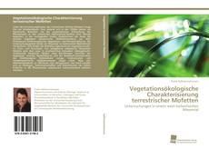 Vegetationsökologische Charakterisierung terrestrischer Mofetten的封面