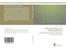 Portada del libro de Substrate Effects in Electrocatalysis