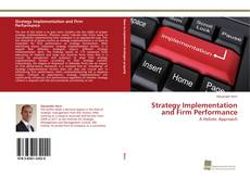 Bookcover of Strategy Implementation and Firm Performance