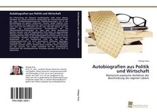 Autobiografien aus Politik und Wirtschaft kitap kapağı