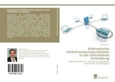 Copertina di Elektronische Verfahrenskommunikation in der öffentlichen Verwaltung