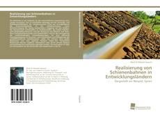 Bookcover of Realisierung von Schienenbahnen in Entwicklungsländern