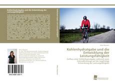 Buchcover von Kohlenhydratgabe und die Entwicklung der Leistungsfähigkeit