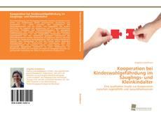 Couverture de Kooperation bei Kindeswohlgefährdung im Säuglings- und Kleinkindalter