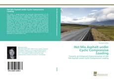 Bookcover of Hot Mix Asphalt under Cyclic Compressive Loading