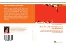 Räume und Identitäten in der Literatur kitap kapağı