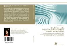 Bookcover of Die Gitarre als Ensembleinstrument im Wiener Biedermeier
