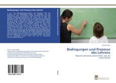 Bookcover of Bedingungen und Prozesse des Lehrens