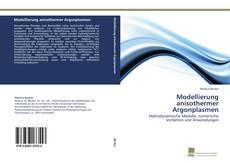 Bookcover of Modellierung anisothermer Argonplasmen