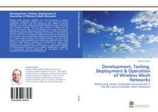 Buchcover von Development, Testing, Deployment & Operation of Wireless Mesh Networks