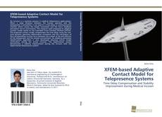 Bookcover of XFEM-based Adaptive Contact Model for Telepresence Systems