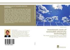 Bookcover of Investment costs of renewable electricity technologies
