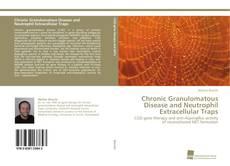 Portada del libro de Chronic Granulomatous Disease and Neutrophil Extracellular Traps