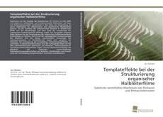 Portada del libro de Templateffekte bei der Strukturierung organischer Halbleiterfilme