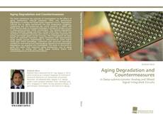 Bookcover of Aging Degradation and Countermeasures