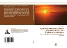 Buchcover von Nutzungsinterpretationen mittelneolithischer Kreisgrabenanlagen