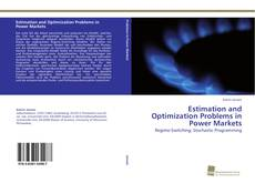 Couverture de Estimation and Optimization Problems in Power Markets