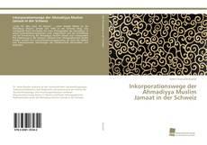 Bookcover of Inkorporationswege der Ahmadiyya Muslim Jamaat in der Schweiz