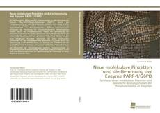 Capa do livro de Neue molekulare Pinzetten und die Hemmung der Enzyme PARP-1/G6PD