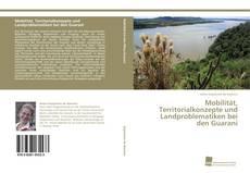 Portada del libro de Mobilität, Territorialkonzepte und Landproblematiken bei den Guaraní