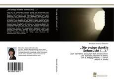 """Buchcover von """"Die ewige dunkle Sehnsucht (…)."""""""