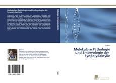 Bookcover of Molekulare Pathologie und Embryologie der Synpolydaktylie
