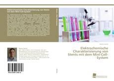 Bookcover of Elektrochemische Charakterisierung von Stents mit dem Mini-Cell-System