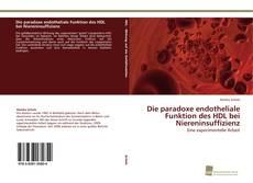Capa do livro de Die paradoxe endotheliale Funktion des HDL bei Niereninsuffizienz