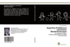 Buchcover von Kognitive Prädiktoren schulischer Minderleistungen