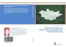 Untersuchungen zur Reform der mongolischen Staatsverwaltung kitap kapağı