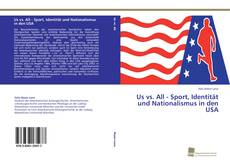 Capa do livro de Us vs. All - Sport, Identität und Nationalismus in den USA