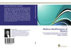 Bookcover of Medium Modifications of Mesons
