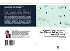 Bookcover of Knorpel-/Knochendefekt bei STR/ort: Fehlregulierter Wnt-Signalweg?