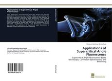 Borítókép a  Applications of Supercritical Angle Fluorescence - hoz
