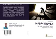 Bookcover of Psychische Belastung in der Sozialen Arbeit