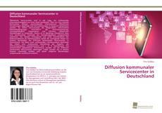 Buchcover von Diffusion kommunaler Servicecenter in Deutschland