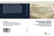Bookcover of Thomas Mann und die jüdische Tradition