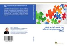 Portada del libro de How to influence the alliance engagement of SMEs