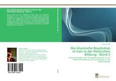 Capa do livro de Die Islamische Revolution in Iran in der Politischen Bildung - Band 2