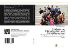 Bookcover of Erziehung zur Interkulturalität und Europakompetenz