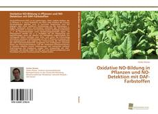 Portada del libro de Oxidative NO-Bildung in Pflanzen und NO-Detektion mit DAF-Farbstoffen