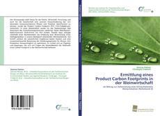 Borítókép a  Ermittlung eines  Product Carbon Footprints in der Weinwirtschaft - hoz