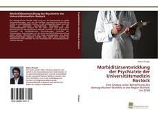 Borítókép a  Morbiditätsentwicklung der Psychiatrie der Universitätsmedizin Rostock - hoz