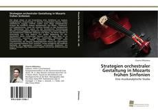 Borítókép a  Strategien orchestraler Gestaltung in Mozarts frühen Sinfonien - hoz
