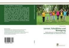 Portada del libro de Lernen, Schulklima und Bewegung